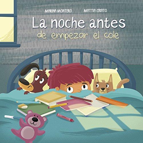 La Noche Cocina De (La noche antes de empezar el cole (Cuentos infantiles, Band 150711))