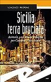 Sicilia terra bruciata. Acireale, una nuova indagine per Costante e Serravalle