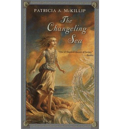 By McKillip, Patricia A [ The Changeling Sea ] [ THE CHANGELING SEA ] Apr - 2003 { Paperback }