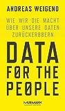 Data for the People.Wie wir die Macht über unsere Daten zurückerobern