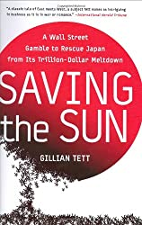 Saving the Sun: A Wall Street Gamble to Rescue Japan from Its Trillion-Dollar Meltdown