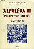 Napoléon III, empereur social