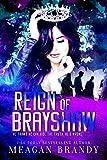 Reign of Brayshaw (English Edition)