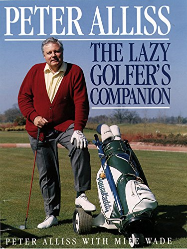 The Lazy Golfer's Companion (English Edition)