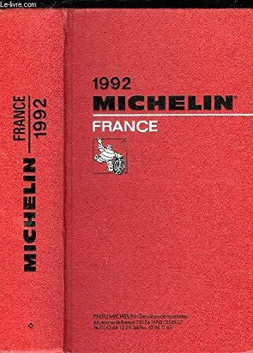 Michelin Red Guide: France, 1992 par Michelin Travel Publications