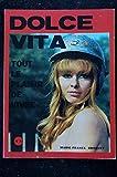 DOLCE VITA 06 N° 6 Marie-France BROQUET Sylva Koscina Margaret Lee Bardot Dagi Heine Taya Jahn