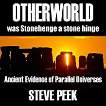 Otherworld: Ancient Evidence of Parallel Universes