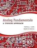Analog Fundamentals: A Systems Approach by Thomas L. Floyd (2012-07-13)