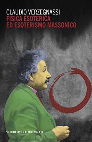 Fisica esoterica ed esoterismo massonico