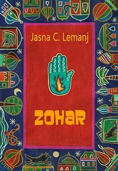Zohar (Sholeh Zard Vol. 2) di [Lemanj, Jasna C.]