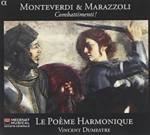 Monteverdi & Marazzoli : Combattimenti!