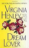 Dream Lover by Virginia Henley (1997-07-07)