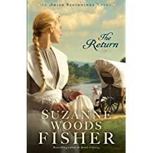 The Return (Amish Beginnings Book #3)