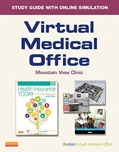 virtual-medical-office-online-and-print-workbook-for-health-insurance-today-a-practical-approach-5e-