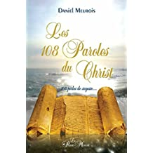 Les 108 Paroles du Christ: 108 perles de sagesse...