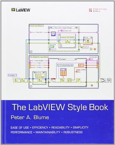 The LabVIEW Style Book (National Instruments Virtual Instrumentation)