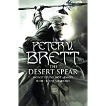 The Desert Spear (The Demon Cycle, Book 2) by Peter V. Brett (2010-04-05)