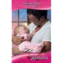 Doorstep Daddy (Mills & Boon Romance)