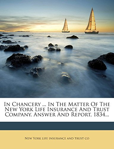 in-chancery-in-the-matter-of-the-new-york-life-insurance-and-trust-company-answer-and-report-1834