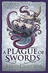 A Plague of Swords (Traitor Son Cycle 4) by Miles Cameron (2016-10-27)
