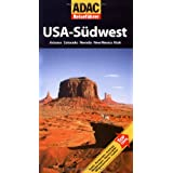 ADAC Reiseführer USA-Südwest: Arizona, Colorado, Nevada, New Mexico, Utah