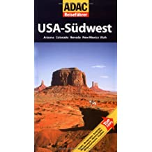 ADAC Reiseführer USA-Südwest: Arizona, Colorado, Nevada, New Mexico, Utah