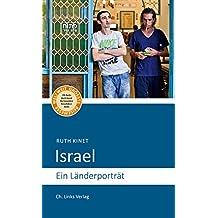 Israel: Ein Länderporträt (4., aktualisierte Auflage 2017!)