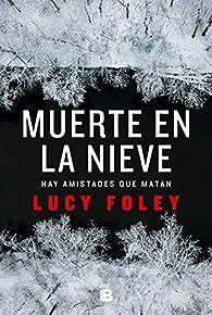 Muerte en la nieve par Lucy Foley