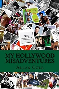 My Hollywood MisAdventures (English Edition) di [Cole, Allan]
