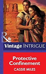 Protective Confinement (Mills & Boon Intrigue) (Safe House: Mesa Verde, Book 1)