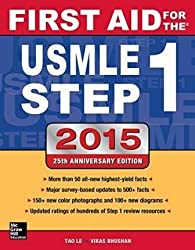 [(First Aid for the USMLE Step 1 2015)] [By (author) Tao Le ] published on (January, 2015)