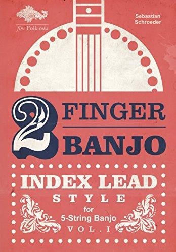 2-FINGER-BANJO: INDEX LEAD STYLE