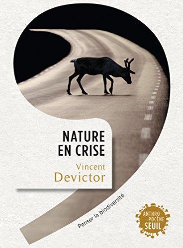 Livres Nature en crise: Penser la biodiversité pdf ebook