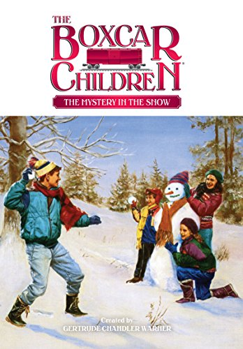 The Mystery in the Snow (The Boxcar Children Mysteries Book 32) (English Edition)
