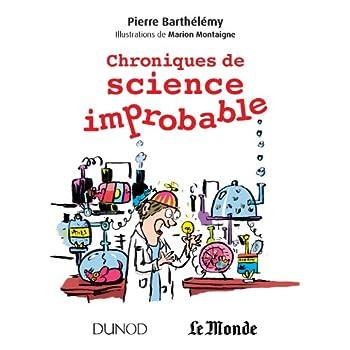 Chroniques de science improbable - Prix: Prix 'Le goût des sciences' 2013