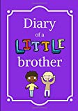 Diary of a Little Brother: Lined Composition Journal Notebook for Boys