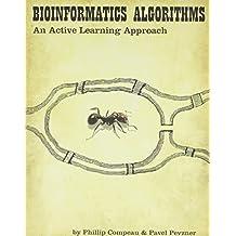Bioinformatics Algorithms: An Active Learning Approach