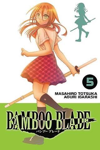 Bamboo Blade, Vol. 5 by Masahiro Totsuka (15-Jun-2010) Paperback
