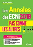 Les annales ECNi 2018 pas comme les autres - LA méthode pour décrypter et analyser les 18 dossiers et les 120 QI