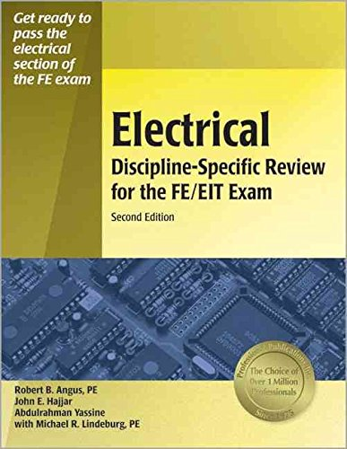 [(Electrical Discipline-Specific Review for the FE/EIT Exam)] [By (author) Robert B Angus ] published on (January, 2006)