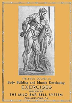 Body Building and Muscle Developing Exercises (English Edition)