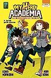 Roman My Hero Academia Les dossiers secrets de UA T01 - Format Kindle - 9791032704578 - 6,99 €