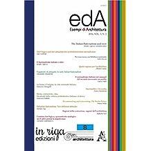 edA - esempi di Architettura 2016, VOL.3, N.2: The italian rationalism and over  - Versione digitale in Coedizione con Aracne editrice (in riga architettura Vol. 8)