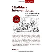 MiniMax-Interventionen: 15 minimale Interventionen mit maximaler Wirkung.