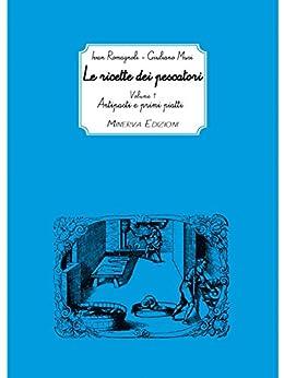 Descargar Libro Ebook Le ricette dei pescatori vol.1 (I TACCUINI DI MINERVA) Ebook PDF