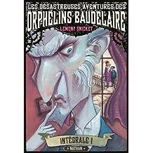 Les désastreuses aventures des Orphelins Baudelaire (1)