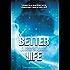Better Life - Ausgelöscht