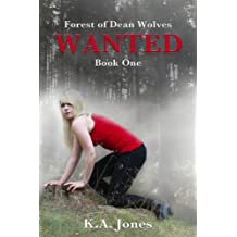 Wanted (Forest of Dean Wolves Book 1)