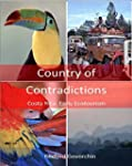 Country of Contradictions: Costa Rica...