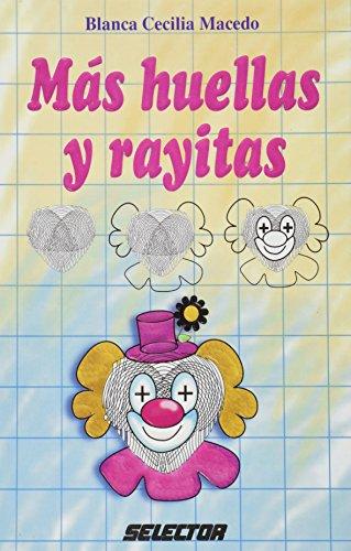 Mas Huellas y Rayitas por Blanca Cecilia Macedo